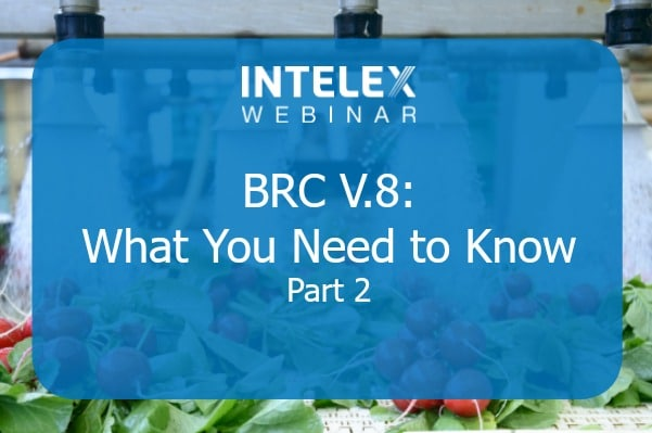 BRC V.8: What You Need to Know – Part 2