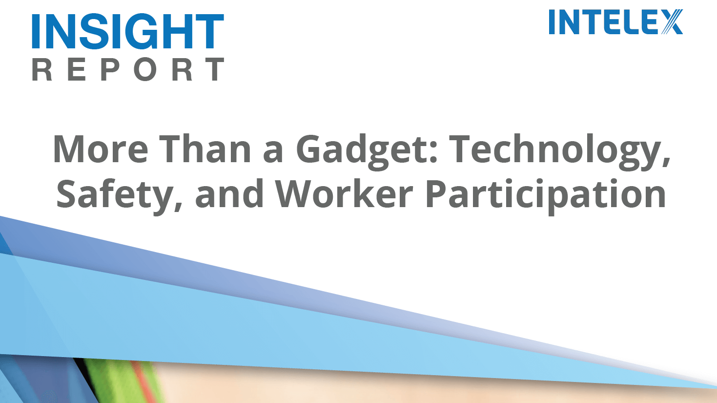 More Than a Gadget: Technology, Safety, and Worker Participation